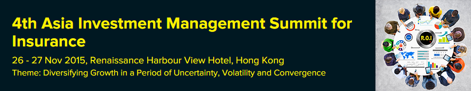 4th Asia Investment Management Summit for Insurance