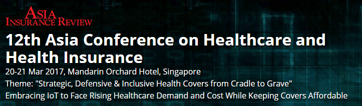 12th Asia Conference on Healthcare and Health Insurance