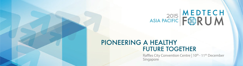 Asia Pacific MedTech Forum 2015