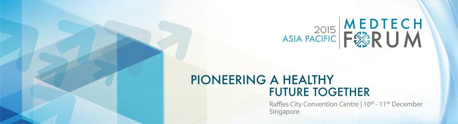 Asia Pacific MedTech Forum 2015