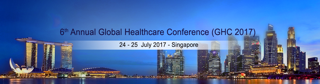 6th Annual Global Healthcare Conference (GHC 2017)