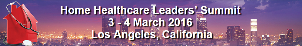 Home Healthcare Leaders' Summit