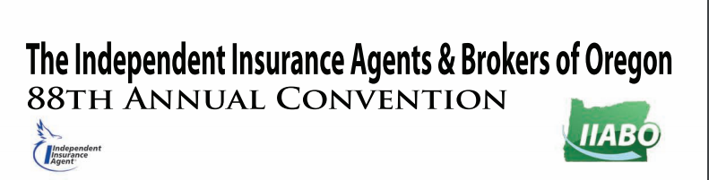 Independent Insurance Agents & Brokers of Oregon 88th Annual Convention