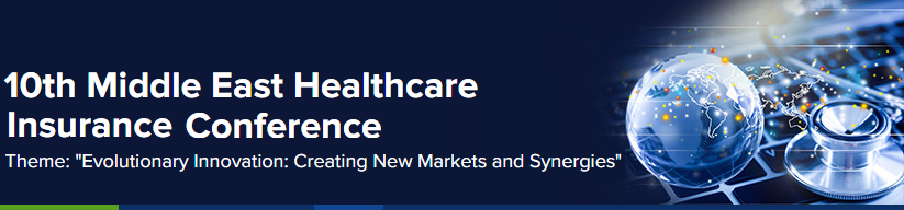 10th Middle East Healthcare Insurance Conference