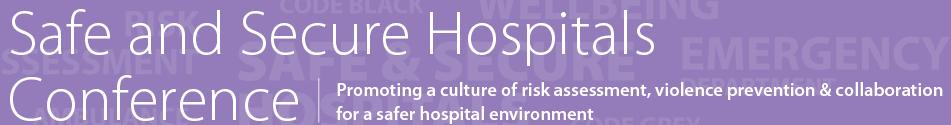 Safe & Secure Hospitals Conference