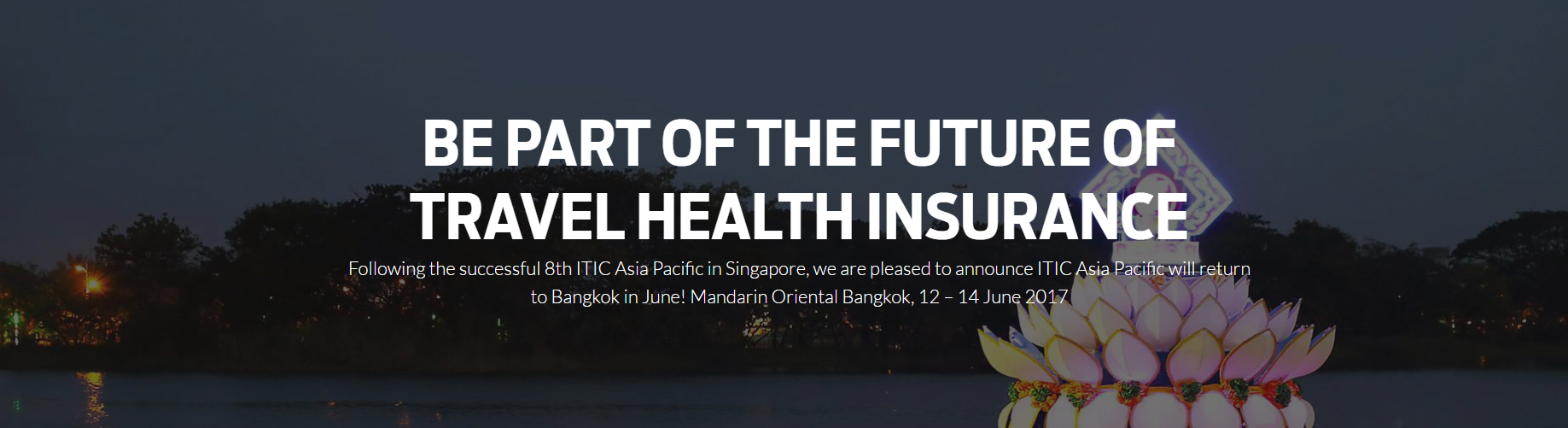 The International Travel & Health Insurance Conference (APAC)
